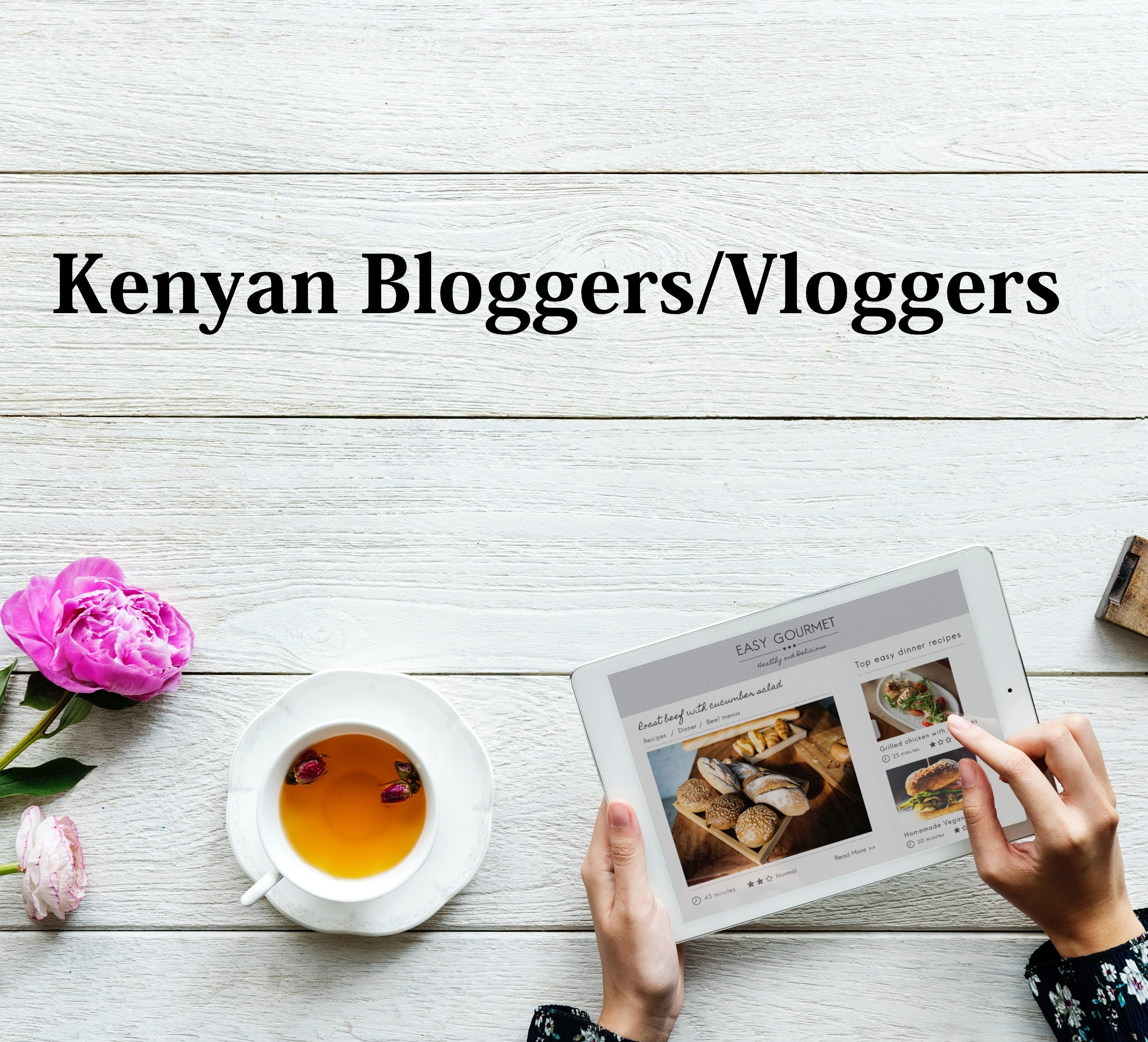 Kenyan Bloggers / Vloggers You Should Be Following - Lysa Magazine natalie tewa, jay take a pic, joanna kinuthia, wabosha maxine, sharon k mwangi, wanjiru boella